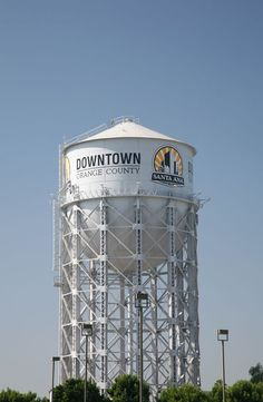 Santa Ana, CA : Landmark Santa Ana water tower