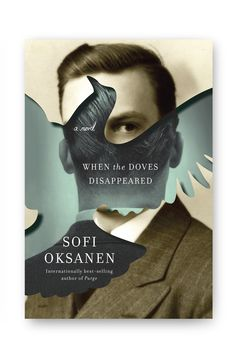 book cover design by kelly blair // when the doves disappeared by sofi oksanen