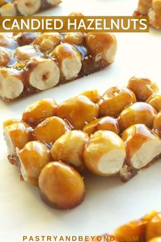 Candied Hazelnuts-This candied hazelnut recipe is so delicious and easy to make! You can enjoy this easy sweet treat as it is or cut into pieces and use it in your ice cream, cakes, or use it to decorate your desserts. Candy Recipes, Sweet Recipes, Baking Recipes, Hazelnut Recipes, Hazelnut Praline, Delicious Desserts, Yummy Food, Easy Sweets, Homemade Tortillas