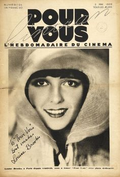 Lulu graces the cover of Pour Vous (The Weekly Magazine of Film), May 2nd, 1929  bottom text google translates to: Louise Brooks, in Paris since Friday, devotes soft 'For You' this signed photo  SOFT US!!!!