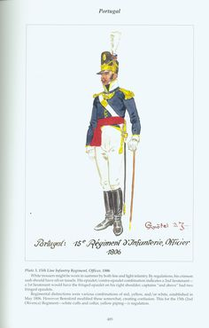 Portugal: Plate Line Infantry Regiment, Officer, 1806 Empire, Spain And Portugal, Napoleonic Wars, Military History, Battle, Army, Beauty Tips For Men, 18th Century, Special Forces