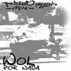 Wol - Por Nada (2003)