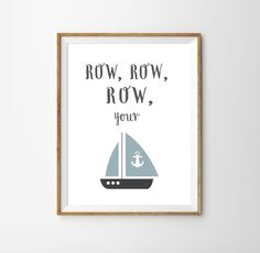 This print will inspire you to sing to your mini everyday!   Complete the set with 5 other classic nursery rhymes, such as Mary Had a Little Lamb, Twinkle Little Star, and I'm a Little Teapot. #nurseryrhyme #nurserydecor #rowrowrowyourboat Kids Room Wall Art, Nursery Room Decor, Nursery Themes, Girl Nursery, Baby Prints, Wall Art Prints, Poster Prints, Classic Nursery Rhymes, Boat Decor