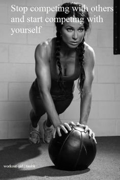 I have to compete agaist 39 other  really Awesome Crossfit Women in the FIttest Games in January, so I though this was very fitting.