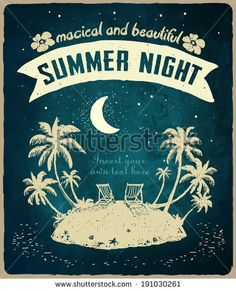 Vintage card for a Beach party or holiday. Tropical island, night, vacation - stock vector