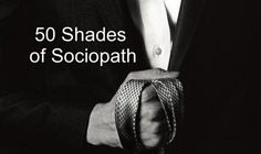 50 Shades of Sociopath: Spotting Manipulators, Liars, and Abusers | Narcissist, Sociopath, and Psychopath Abuse Recovery