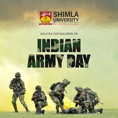 Join Shimla University in celebrating Indian Army Day which is celebrated on 15th January every year in India.  Respect to Indian Soldiers.