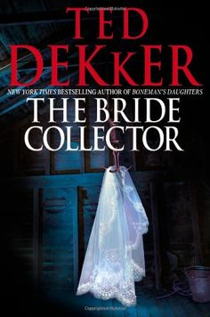 The Bride Collector - Ted Dekker Easily the creapiest book I have ever read! Still a favorite though!
