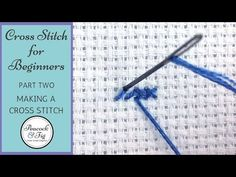 How-to cross stitch instructional videos - Peacock & Fig
