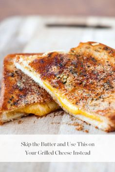 Skip the Butter and Use This on Your Grilled Cheese Instead via @PureWow