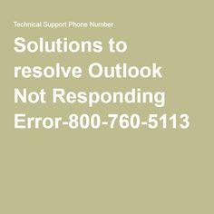 Solutions to resolve Outlook Not Responding Error-800-760-5113