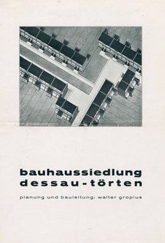Bauhaus settlement Dessau-Törten. Planning and construction management: Walter Gropius. 1927