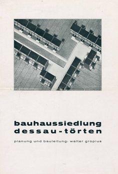 Bauhaus settlement Dessau-Törten. Planning and construction management: Walter Gropius. 1927