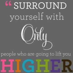 Sometimes you just have to cut out the drama starters in your life, and just keep those people around you who make you a better person. So lucky to have so many of those types of amazing friends!