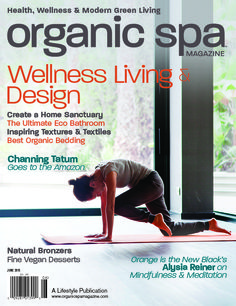 Visit OSM to read past issues www.organicspamagazine.com