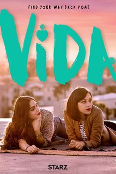 Trailers, featurette, images and posters for the new Starz series VIDA starring Mishel Prada and Melissa Barrera. Tv Series Online, Tv Shows Online, Movies Online, Shows On Netflix, Movies And Tv Shows, Popular Tv Series, Mexican American, Watch Tv Shows, Sisters