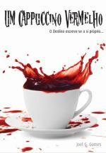 Título: Um Cappuccino Vermelho Número de páginas: 270 Formato: Edição física (normal/de bolso) / e-book Género(s): Policial, fantástico Para ficar a par das novidades sobre esta e outrashistórias,…