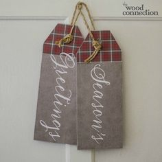 Seasons Greetings Tag Door Hang - The Wood Connection Diy Christmas Decorations For Home, Christmas Wood Crafts, Pallet Christmas, Christmas Gift Tags, Christmas Ideas, Christmas Décor, Outdoor Decorations, Country Christmas, Christmas Projects