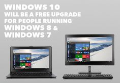 Windows 10 Will Be a Free Upgrade for People Running Windows 8 and Windows 7 #FreeWin10  #TheTechguy #TGETLLC