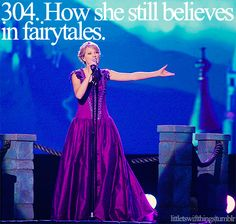 If you believe in fairy tales, everything can be so much easier. You have more hope:)