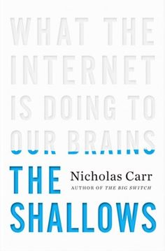 "This book cover has good typographic illustration. The letters seemed drained of color —which communicates the message of the subtitle, ""What the Internet is Doing to our Brains."" I would prefer the subtitle to be a smaller font size to create better hierarchy, however the design is well balanced."
