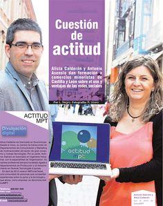 CUESTIÓN DE ACTITUD. Entrevista a Alicia Calderón y Antonio Asensio de actitudMPT. Fuente: El Norte de Castilla