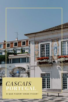 Centro histórico de Cascais. Viagem para Lisboa e arredores. Azulejos de Portugal. #travel #viagem #eurotrip