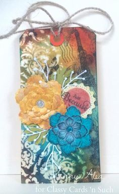 Just Because Tag by JennyAlia - Cards and Paper Crafts at Splitcoaststampers