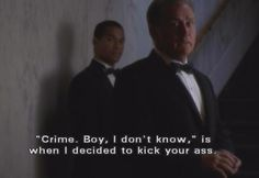 """Just so you know, 'Crime. Boy, I don't know,' is when I decided to kick your ass."" President Bartlet is forever the president of my heart."