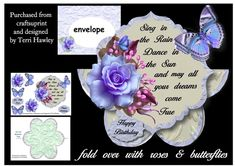 This is a really beautiful mini kit that is really easy to make, and anyone would love to receive it. It is a 3D decoupage card with a matching envelope with matching envelope and a happy birthday label, and extra butterflies. looks beautiful when made up. Has the words that say Sing in the Rain, Dance in the Sun. and may all your dreames come true.