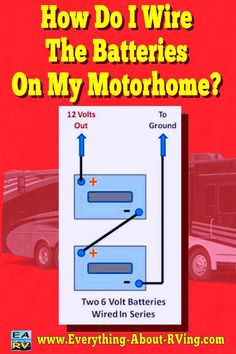 Here is our answer to: How Do I Wire The Batteries On My Motorhome?  If this process is done incorrectly it can cause severe... Read More: http://www.everything-about-rving.com/how-do-i-wire-the-batteries-on-my-motorhome.html HAPPY RVING! #rving #rv #camping #leisure #outdoors #rver #motorhome #travel