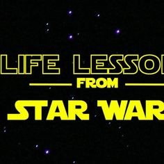 Happy Star Wars Day! To celebrate May 4 and honor all the wisdom bestowed from a galaxy far, far away, we gathered 10 life lessons. Learn from it, you will.