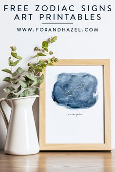 Embrace your zodiac sign with these free printable zodiac signs art prints. Print them, frame them and connect with your sign! #foxandhazel #zodiacsign #zodiaconstellation #zodiacart #freeprintable #freeart #wallart #freezodiacart