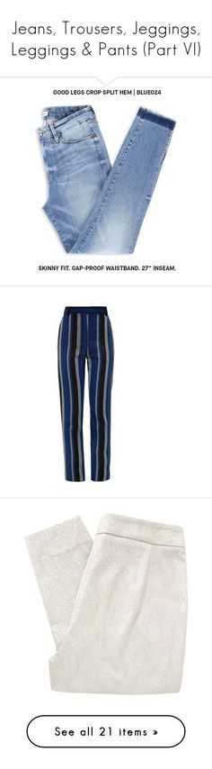 """""""Jeans, Trousers, Jeggings, Leggings & Pants (Part VI)"""" by plnzh ❤ liked on Polyvore featuring jeans, pants, denim, denim jeans, high rise jeans, super skinny jeans, high rise skinny jeans, blue jeans, bottoms and trousers"""