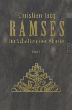 Ramses, Bd. 5. Im Schatten der Akazie von Christian Jacq, http://www.amazon.de/dp/3499224755/ref=cm_sw_r_pi_dp_.4kZqb08H39AV