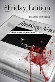 The  Friday Edition by Betta Ferrendelli