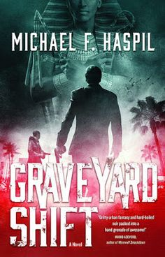 Blog Tour Excerpt & Giveaway - Graveyard Shift by Michael F. Haspil