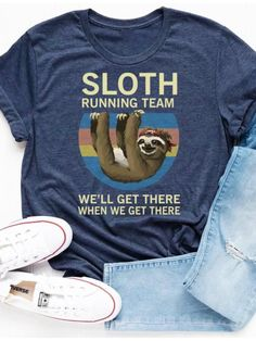 Made from an exceedingly soft ring spun cotton. Made with Ring Spun Cotton. Funny Running Shirts, Funny Shirts, Cute Running Outfit, Sloth Running Team, Sloth Shirt, Team T Shirts, Shirts With Sayings, Tee Design, Shirt Designs