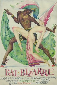 """Kokoon Arts Club Bal Bizarre Poster Rolf Stoll Lithograph in colors on paper printed by the Crane Howard Litho. """"The Kokoon Arts Club was one of Cleveland's most active artists; organizations between based on avant-garde artists. Vintage Ads, Vintage Posters, Art Nouveau, Ballet Russe, Theater, Avant Garde Artists, Exotic Dance, Art Deco Illustration, Academic Art"""