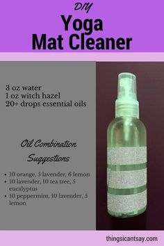 DIY yoga mat cleaner. Great use for essential oils! How to clean a yoga mat