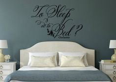 """Vinyl Wall Decal/Sticker Description: Outlander Inspired To Bed or to Sleep Vinyl Wall Decal Measurements: 18""""w x 12""""h or 31.5""""w x 21""""h Black is generally the default for decals unless a different col"""