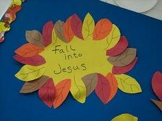 Fall into Jesus craft @Heather Creswell Micola  this is the craft I was talking about for the second fall idea