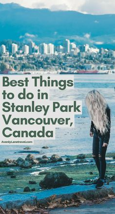 Planning a trip to Vancouver? See our guide on the best things to do in Stanley Park! Including the Stanley Park totem poles and Stanley Park bike routes! Vancouver Island, Stanley Park Vancouver, Vancouver Vacation, Vancouver Travel, Vancouver Skyline, Seattle Vacation, Vacation Ideas, Alaska Travel, Canada Travel