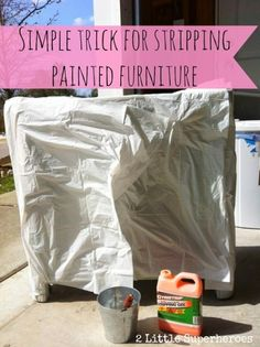 To strip furniture indoors, remove paint with Citrustrip and cover with a garbage bag