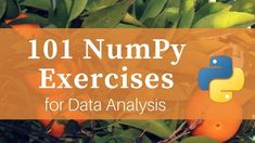 The goal of the numpy exercises is to serve as a reference as well as to get you to apply numpy beyond the basics. The questions are of 4 levels of difficulties with L1 being the easiest to L4 being the hardest.