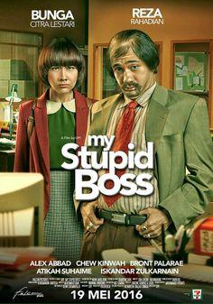 My Stupid Boss 2016 Poster Streaming Movies, Hd Movies, Film Movie, Movies To Watch, Movies Online, Movies Free, Reza Rahadian, Ali Film, Cinema 21