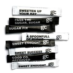 sugar fix, sweeten up your day etc - good co. sugar sachets