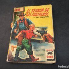 COLECCION BISONTE Nº 173 EL TERROR DE LOS CUATREROS (ED. BRUGUERA) (COI42)