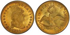 1795 13 Leaves Capped Bust $10 Gold PCGS MS66+ sold for $2,585,000 at the Brent Pogue Collection Part II sale hosted by Stack's Bowers Galleries and Sotheby's in New York, September 30, 2015...The leading U.S. Gold coin sold was the 1795 13 Leaves Capped Bust $10 in PCGS MS66+ selling for $2,585,000. This final price doubled pre-sale estimates....