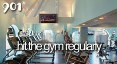 Hit the gym regularly #bucketlist